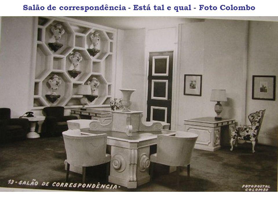 Salão de correspondência - Está tal e qual - Foto Colombo
