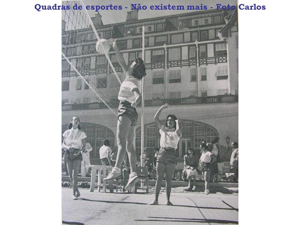 Quadras de esportes - Não existem mais - Foto Carlos