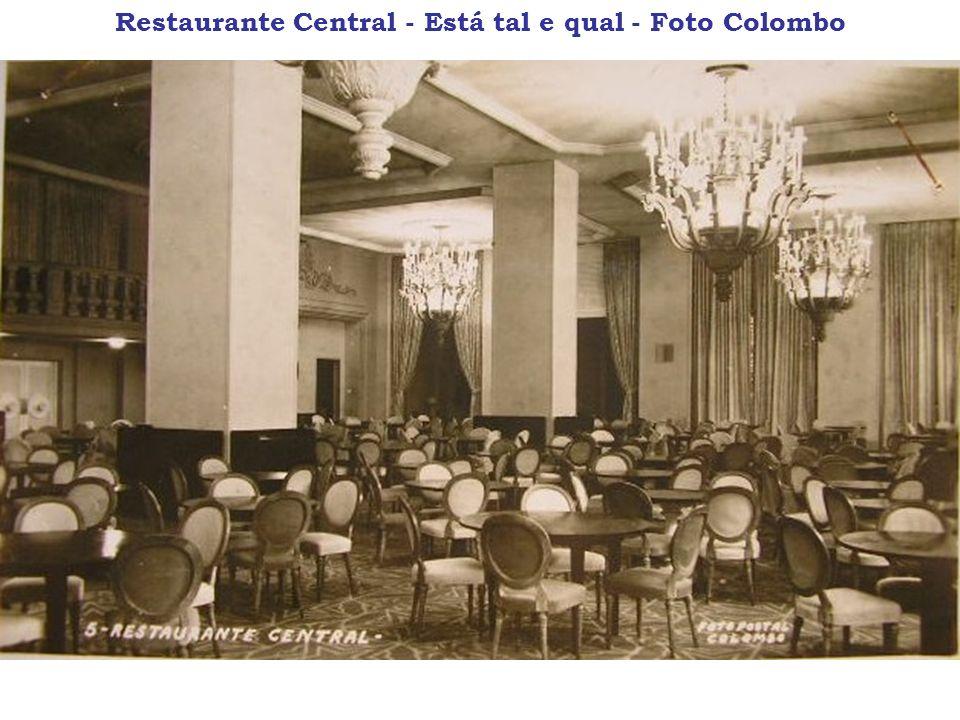 Restaurante Central - Está tal e qual - Foto Colombo