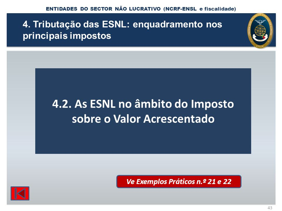 4.2. As ESNL no âmbito do Imposto sobre o Valor Acrescentado