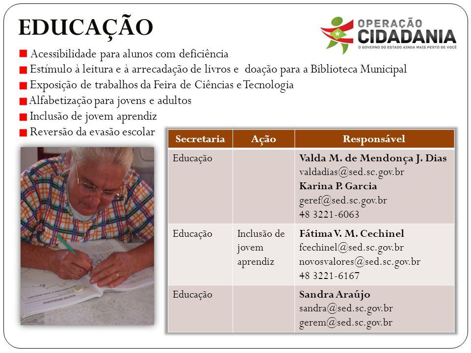 EDUCAÇÃO Acessibilidade para alunos com deficiência