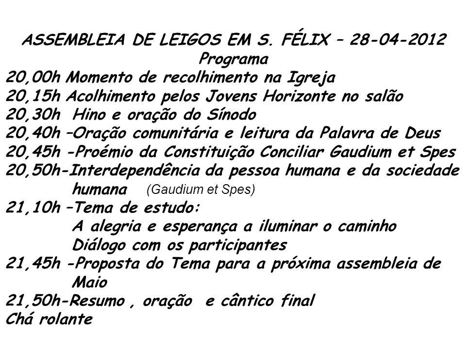 ASSEMBLEIA DE LEIGOS EM S. FÉLIX – 28-04-2012