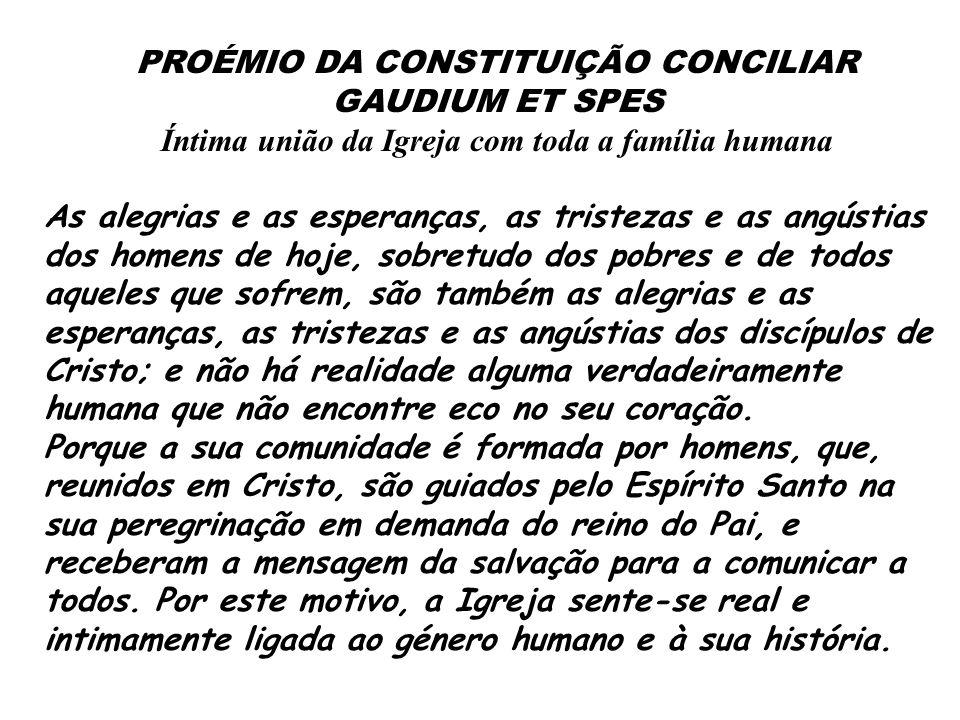PROÉMIO DA CONSTITUIÇÃO CONCILIAR GAUDIUM ET SPES