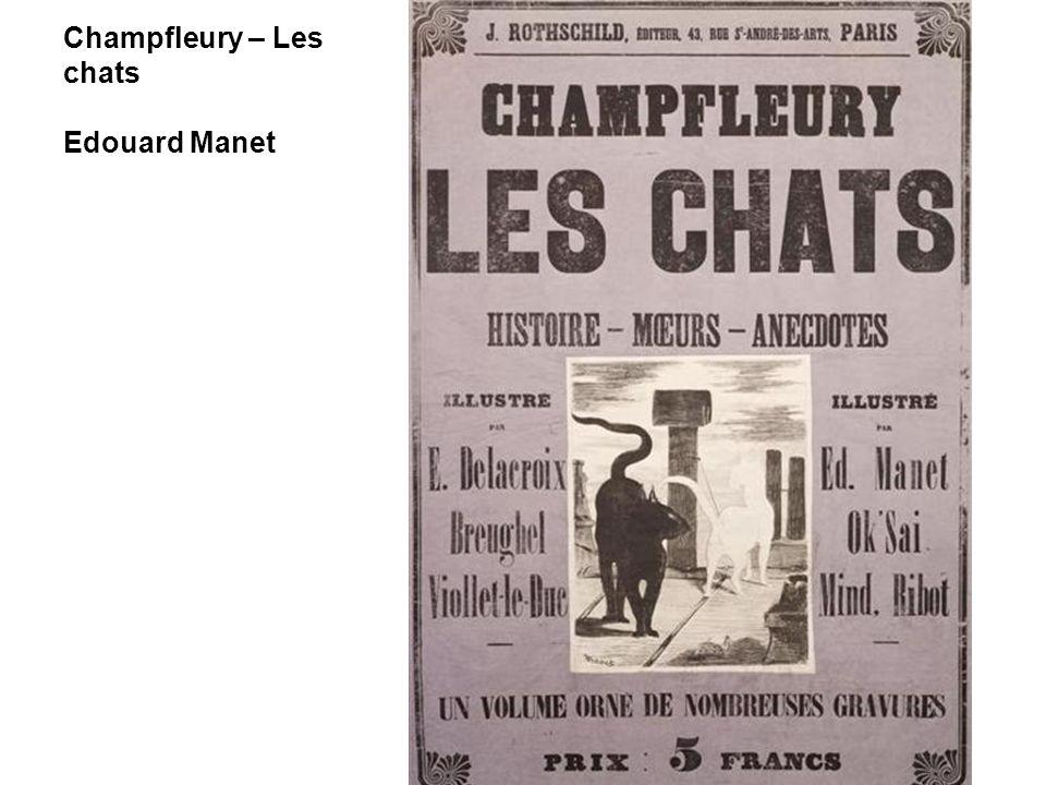 Champfleury – Les chats Edouard Manet