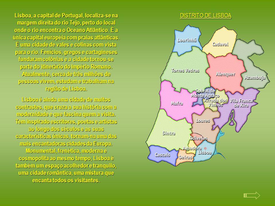 Lisboa, a capital de Portugal, localiza-se na margem direita do rio Tejo, perto do local onde o rio encontra o Oceano Atlântico. É a única capital européia com praias atlânticas. É uma cidade de vales e colinas com vista para o rio. Fenícios, gregos e cartagineses fundaram colônias e a cidade tornou-se parte do itinerário do Império Romano. Atualmente, cerca de três milhões de pessoas vivem, estudam e trabalham na região de Lisboa.