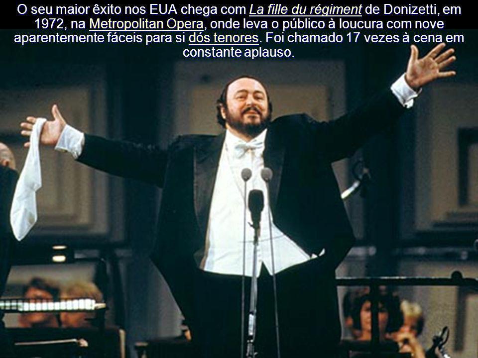 O seu maior êxito nos EUA chega com La fille du régiment de Donizetti, em 1972, na Metropolitan Opera, onde leva o público à loucura com nove aparentemente fáceis para si dós tenores.