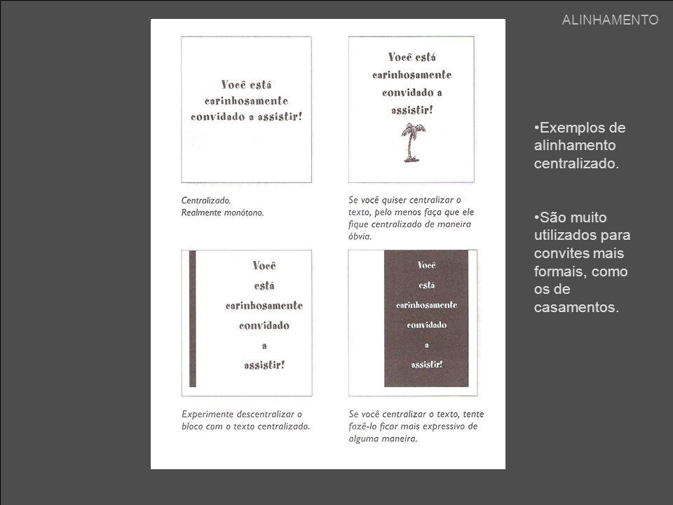Exemplos de alinhamento centralizado.