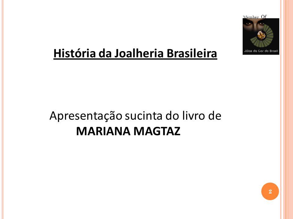 História da Joalheria Brasileira