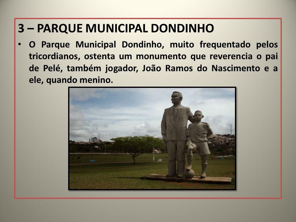 3 – PARQUE MUNICIPAL DONDINHO