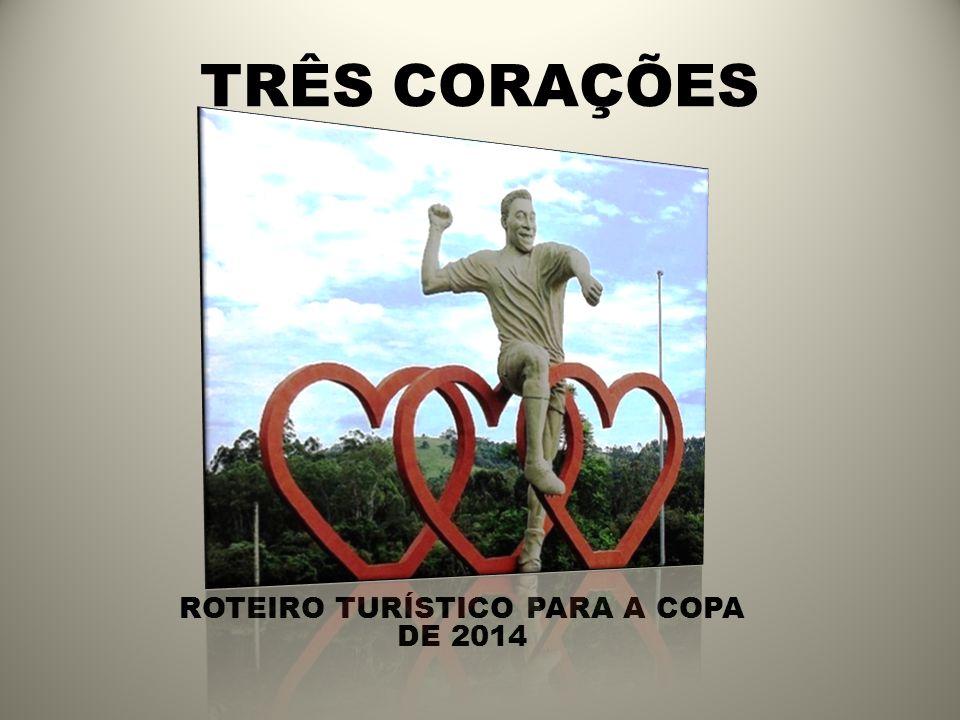 ROTEIRO TURÍSTICO PARA A COPA DE 2014