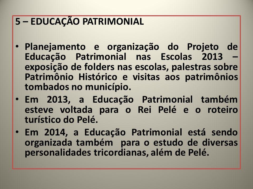 5 – EDUCAÇÃO PATRIMONIAL