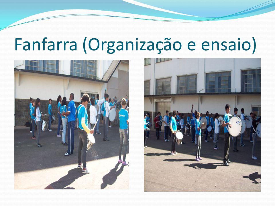 Fanfarra (Organização e ensaio)