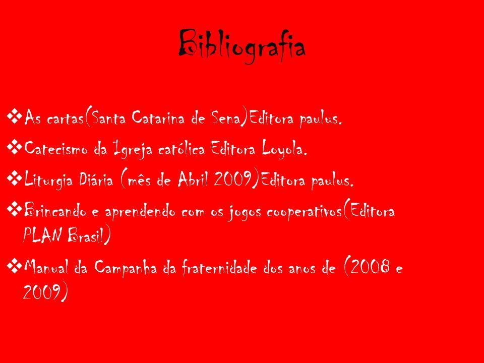 Bibliografia As cartas(Santa Catarina de Sena)Editora paulus.