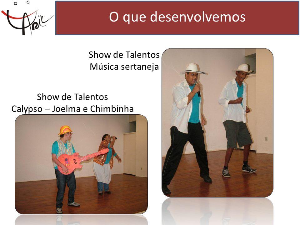 O que desenvolvemos Show de Talentos Música sertaneja
