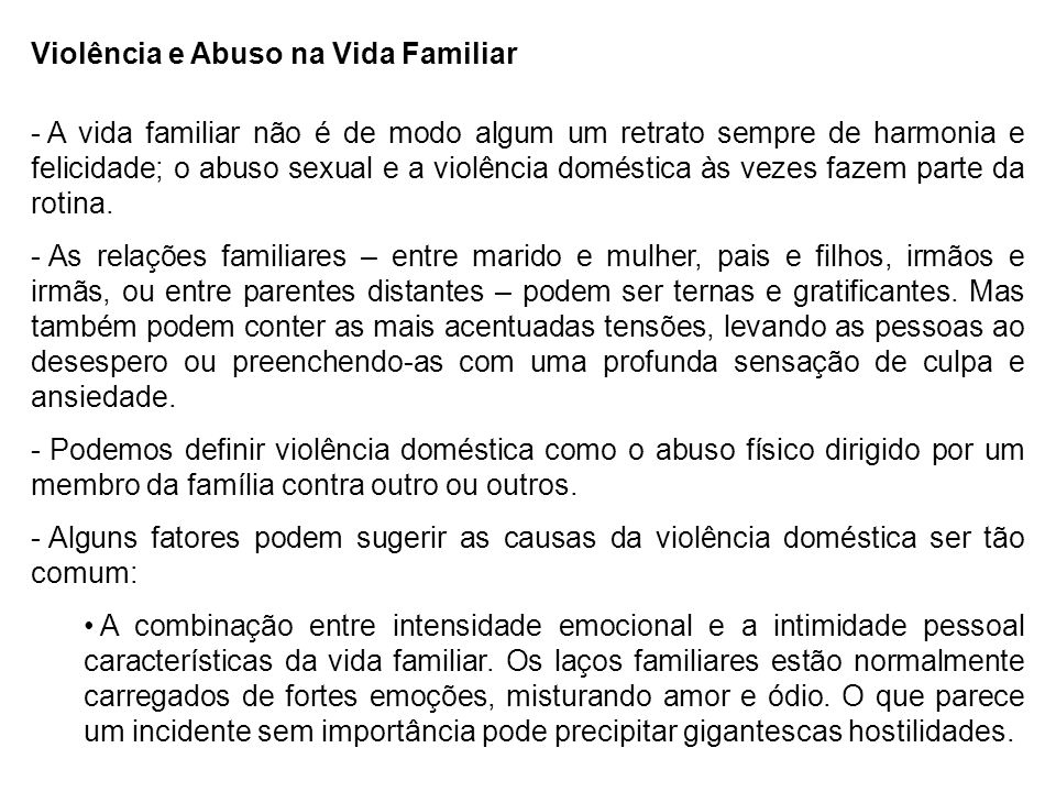 Violência e Abuso na Vida Familiar
