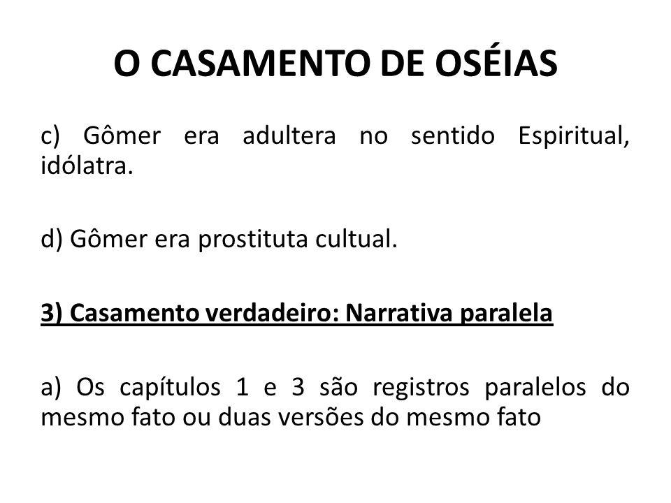 O CASAMENTO DE OSÉIAS
