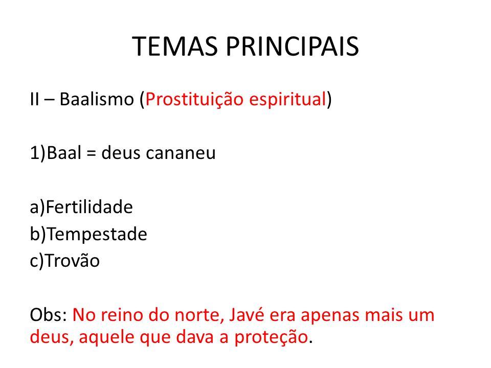TEMAS PRINCIPAIS II – Baalismo (Prostituição espiritual)
