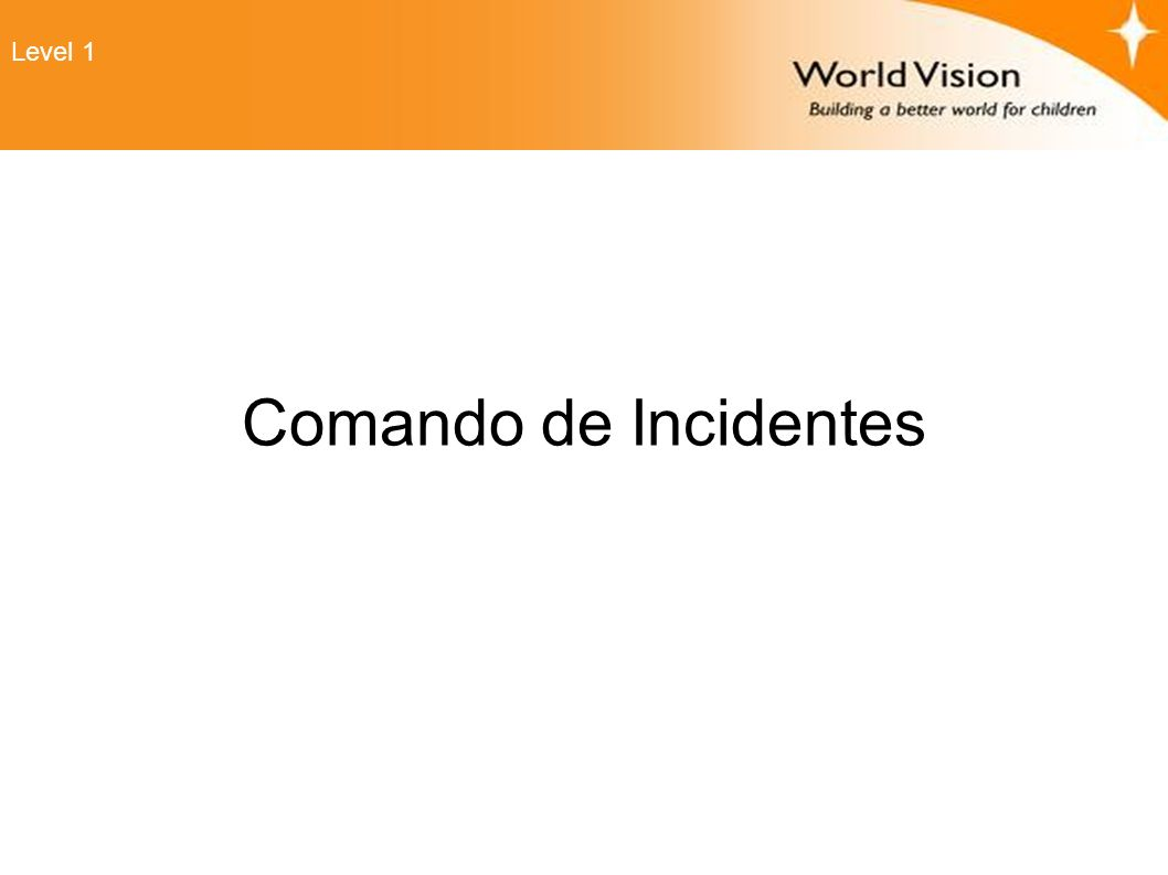 Level 1 Comando de Incidentes