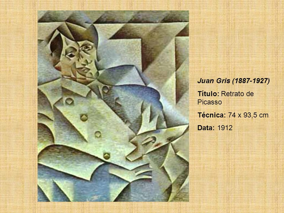 Juan Gris (1887-1927) Título: Retrato de Picasso Técnica: 74 x 93,5 cm Data: 1912