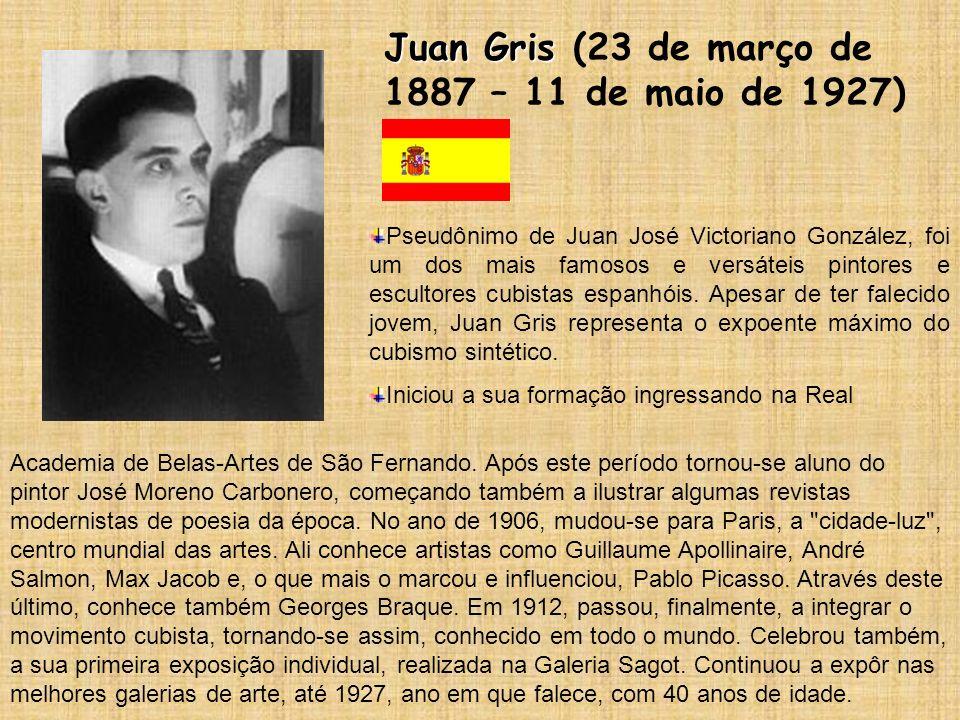Juan Gris (23 de março de 1887 – 11 de maio de 1927)