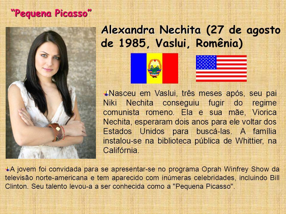 Alexandra Nechita (27 de agosto de 1985, Vaslui, Romênia)