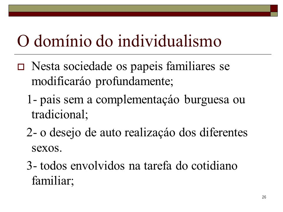 O domínio do individualismo