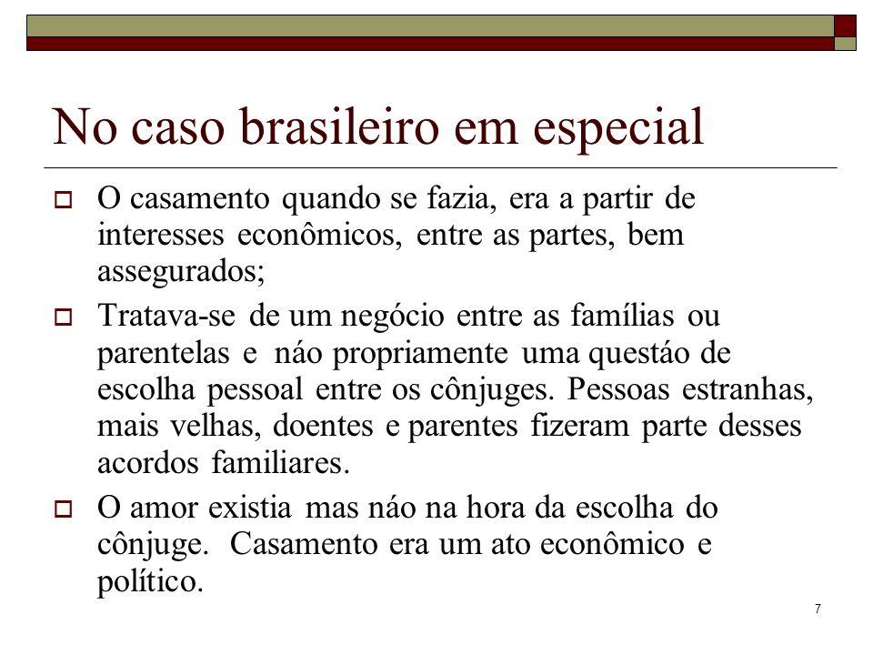No caso brasileiro em especial