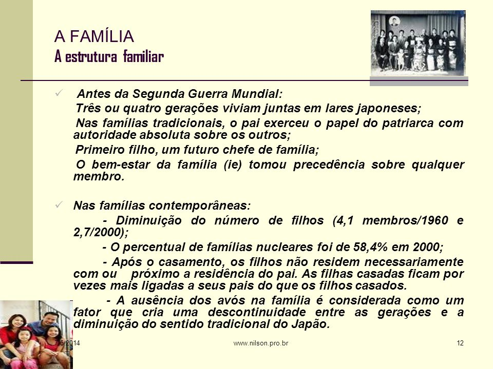 A FAMÍLIA A estrutura familiar