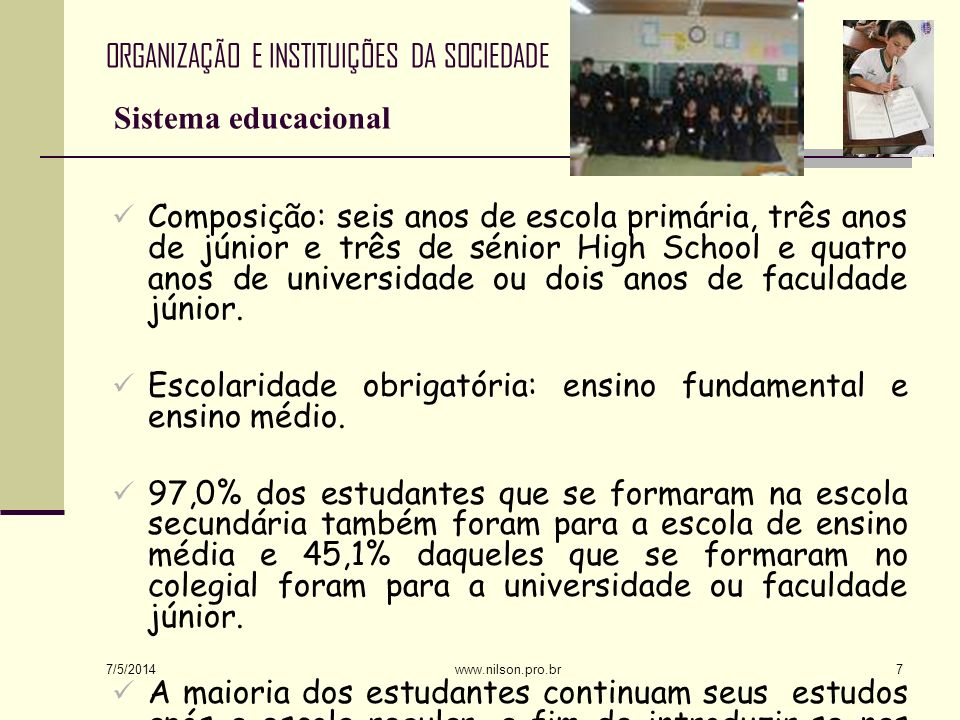 ORGANIZAÇÃO E INSTITUIÇÕES DA SOCIEDADE Sistema educacional