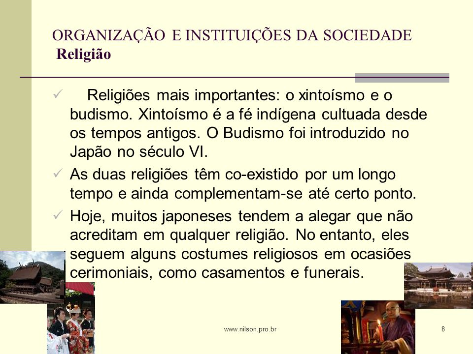 ORGANIZAÇÃO E INSTITUIÇÕES DA SOCIEDADE Religião