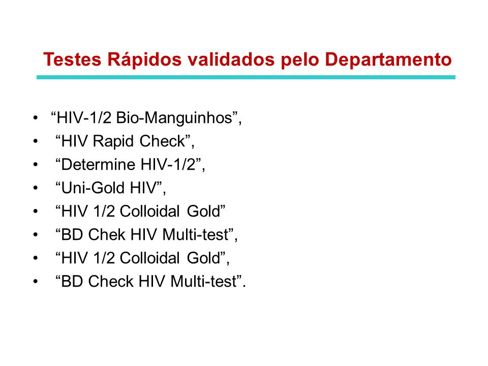 Testes Rápidos validados pelo Departamento