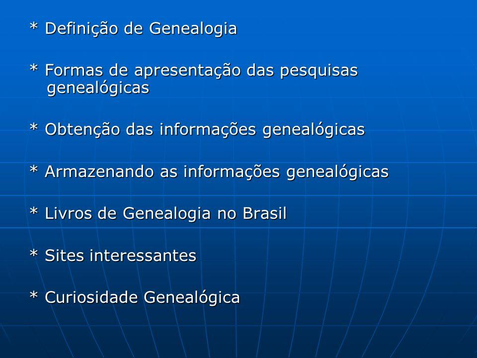 * Definição de Genealogia