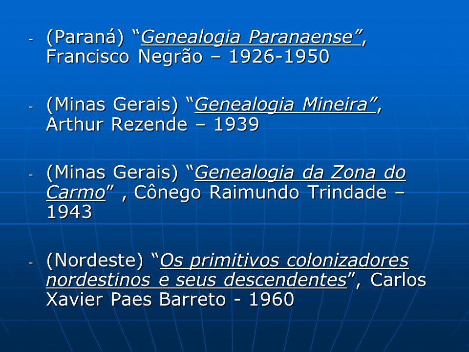 (Paraná) Genealogia Paranaense , Francisco Negrão – 1926-1950