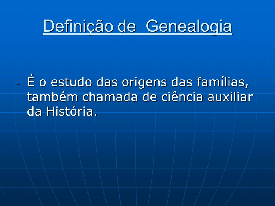 Definição de Genealogia