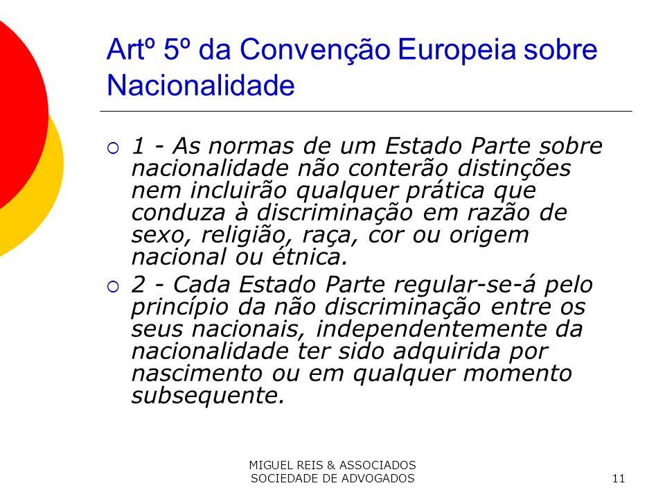 Artº 5º da Convenção Europeia sobre Nacionalidade