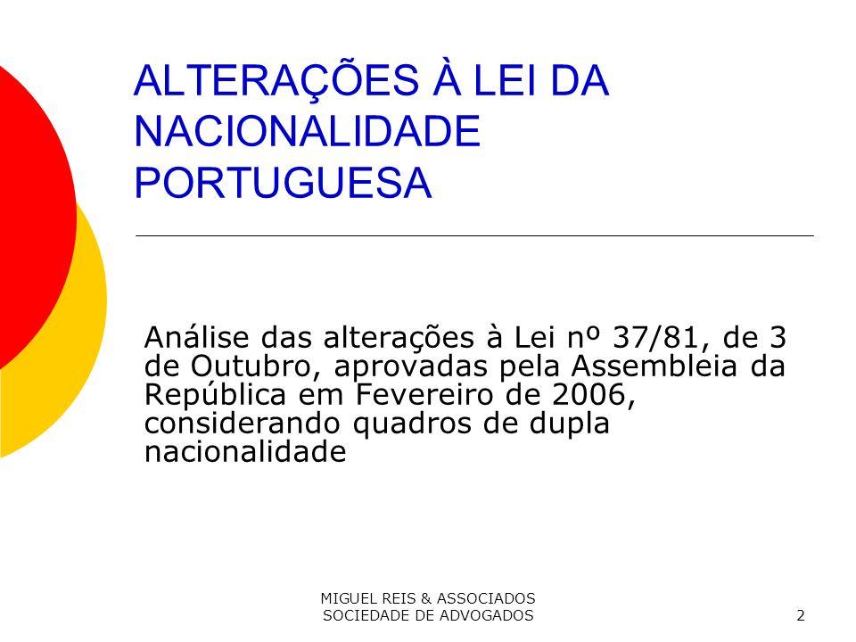 ALTERAÇÕES À LEI DA NACIONALIDADE PORTUGUESA