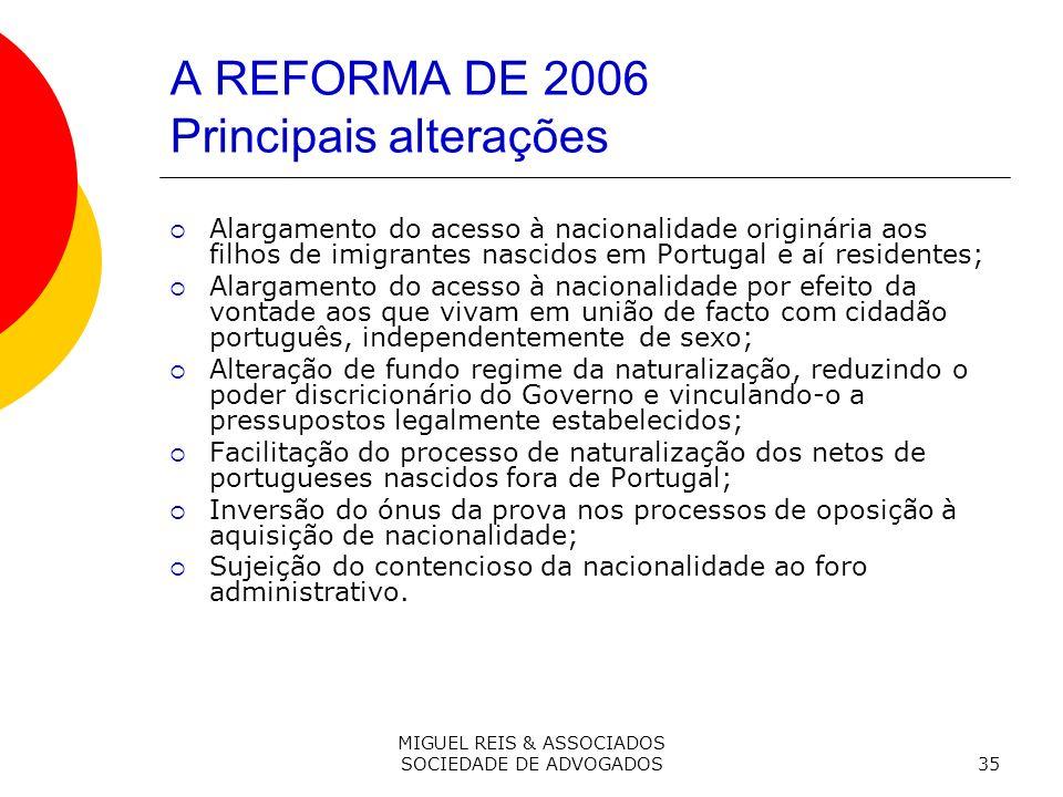 A REFORMA DE 2006 Principais alterações