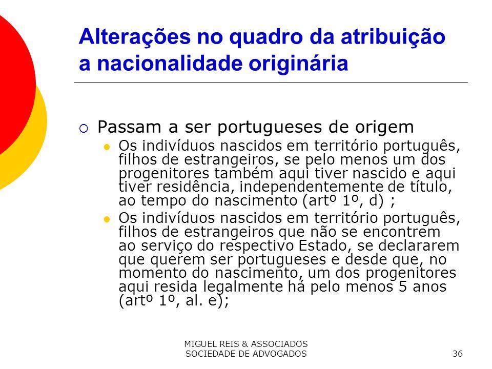 Alterações no quadro da atribuição a nacionalidade originária