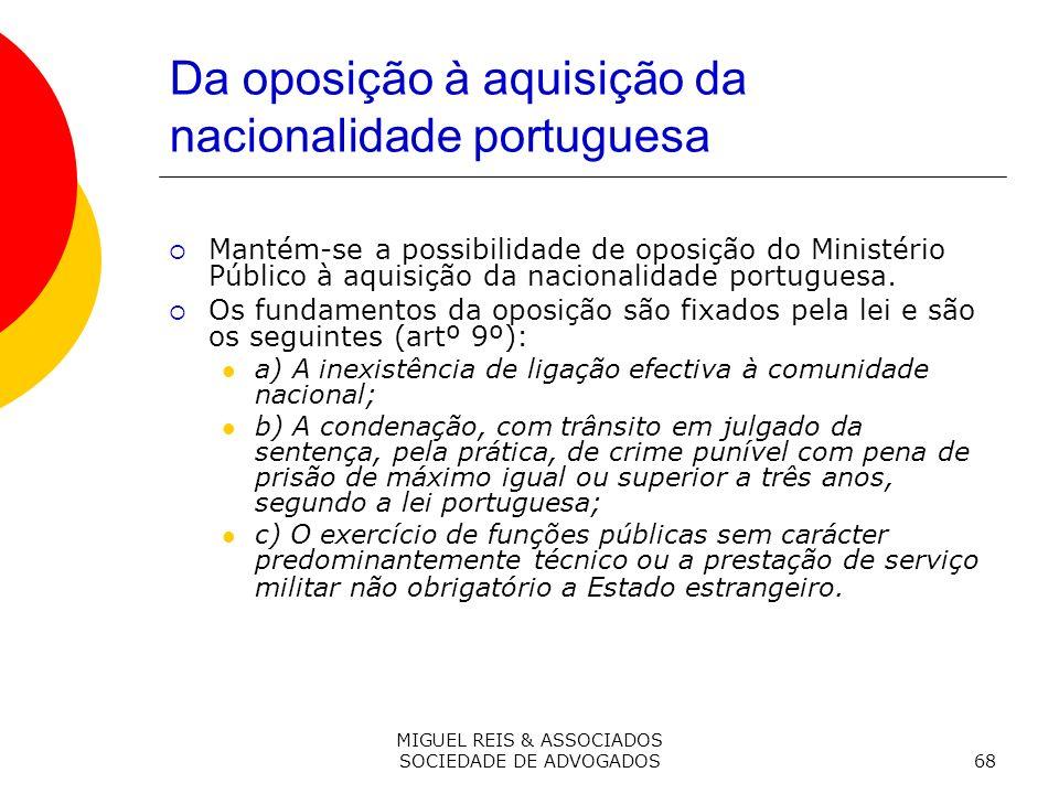 Da oposição à aquisição da nacionalidade portuguesa