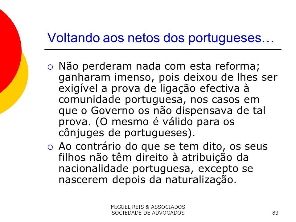 Voltando aos netos dos portugueses…