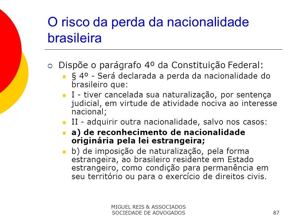O risco da perda da nacionalidade brasileira