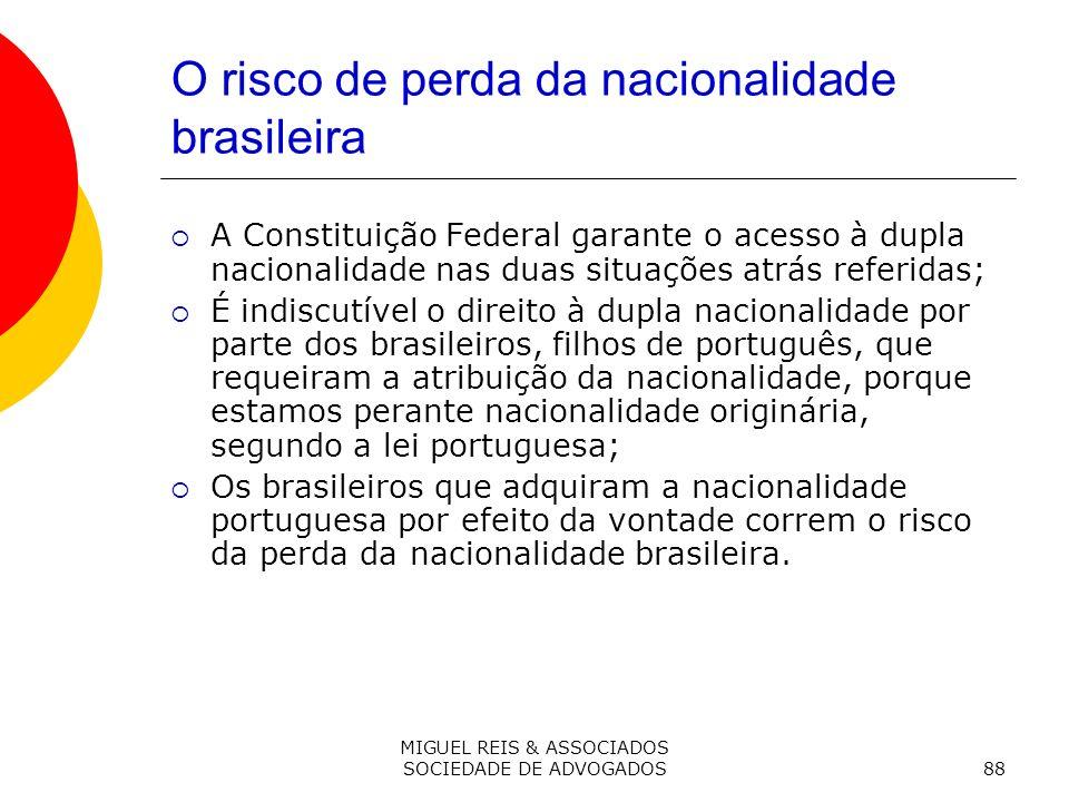O risco de perda da nacionalidade brasileira