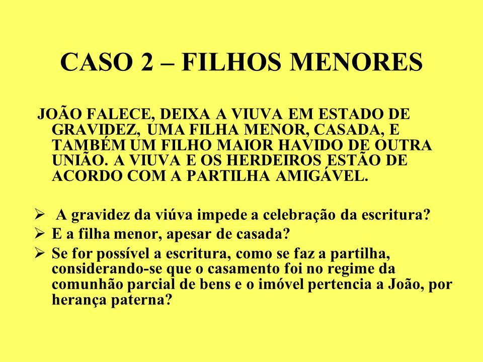 CASO 2 – FILHOS MENORES