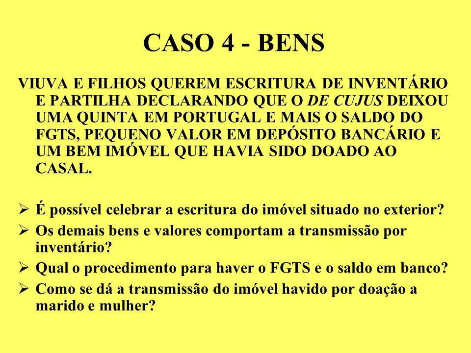 CASO 4 - BENS