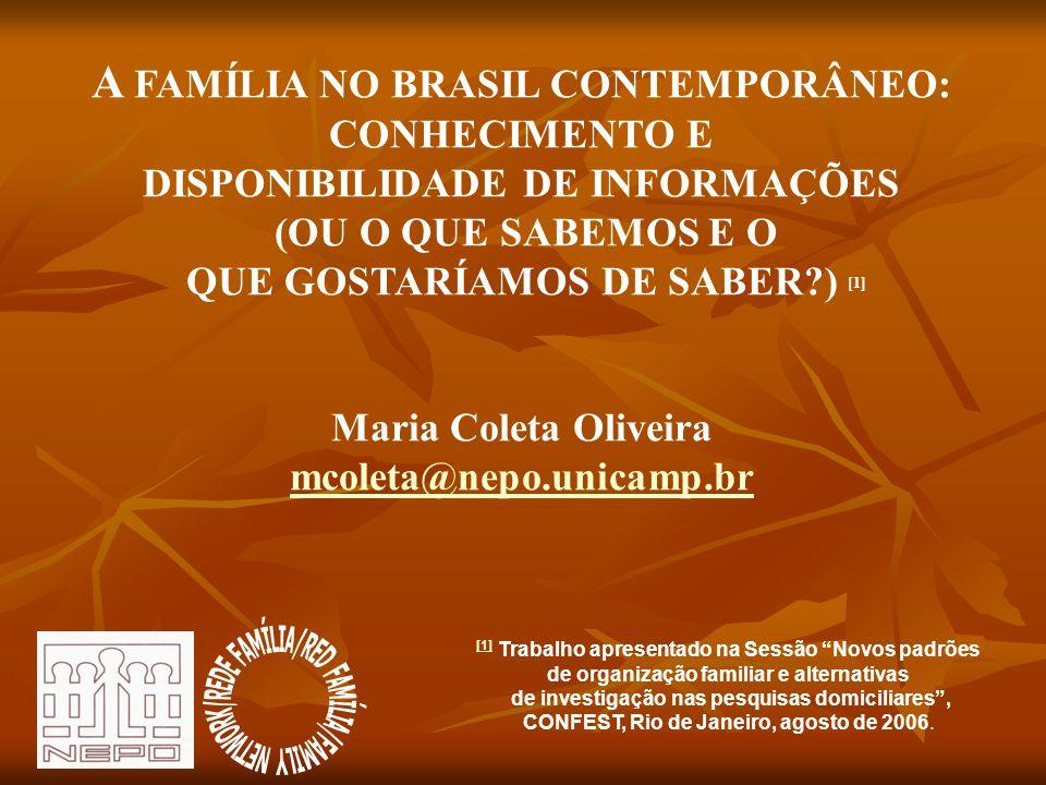 A FAMÍLIA NO BRASIL CONTEMPORÂNEO: