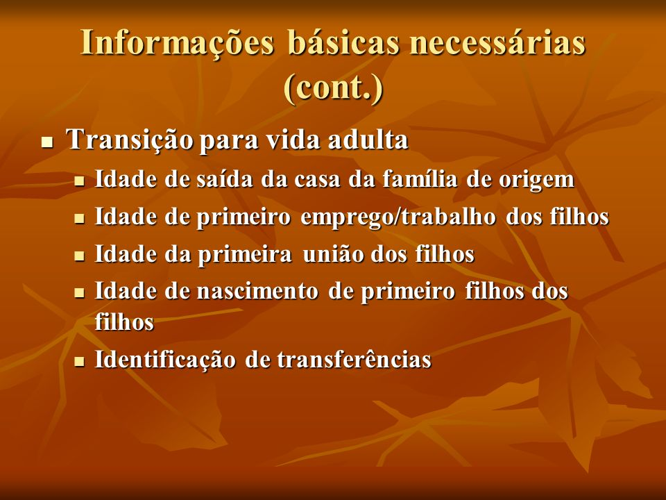 Informações básicas necessárias (cont.)