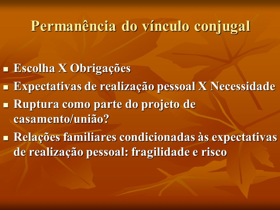 Permanência do vínculo conjugal