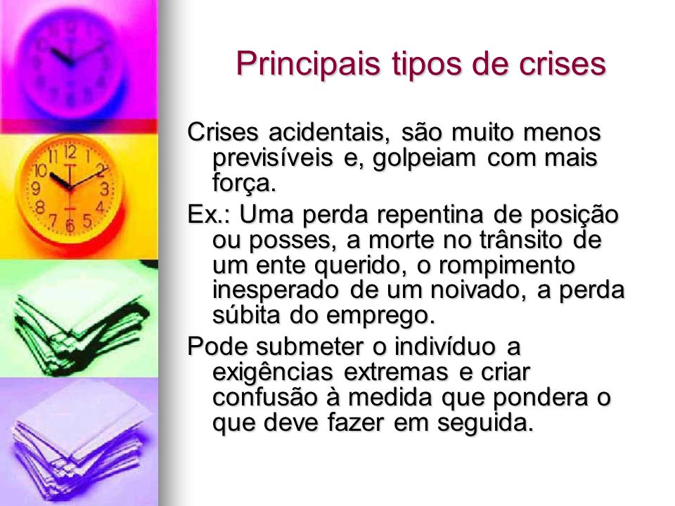 Principais tipos de crises
