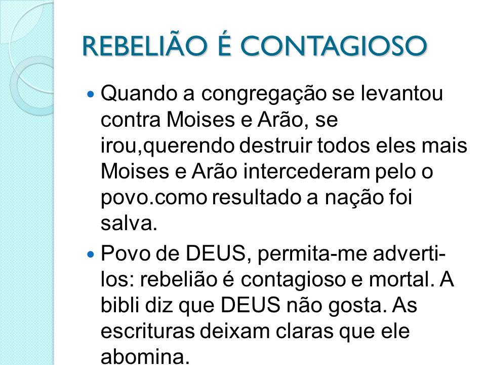 REBELIÃO É CONTAGIOSO