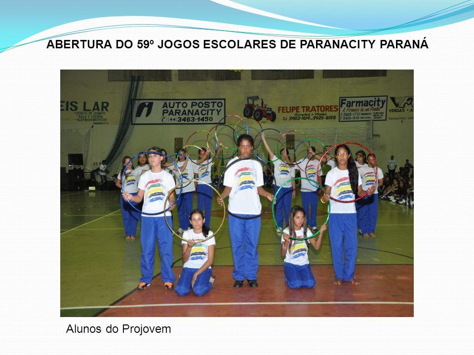 ABERTURA DO 59º JOGOS ESCOLARES DE PARANACITY PARANÁ